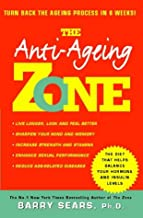 Anti-ageing Zone: Turn Back the Ageing Process in 6 Weeks!