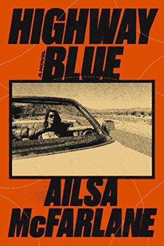 Image of Highway Blue: A Novel