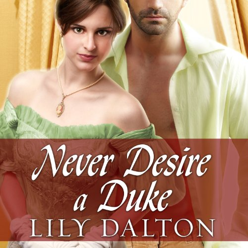 Never Desire a Duke  By  cover art