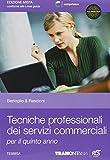 Tecniche professionali dei servizi commerciali. Per le Scuole superiori. Con espansione online (Vol. 3)