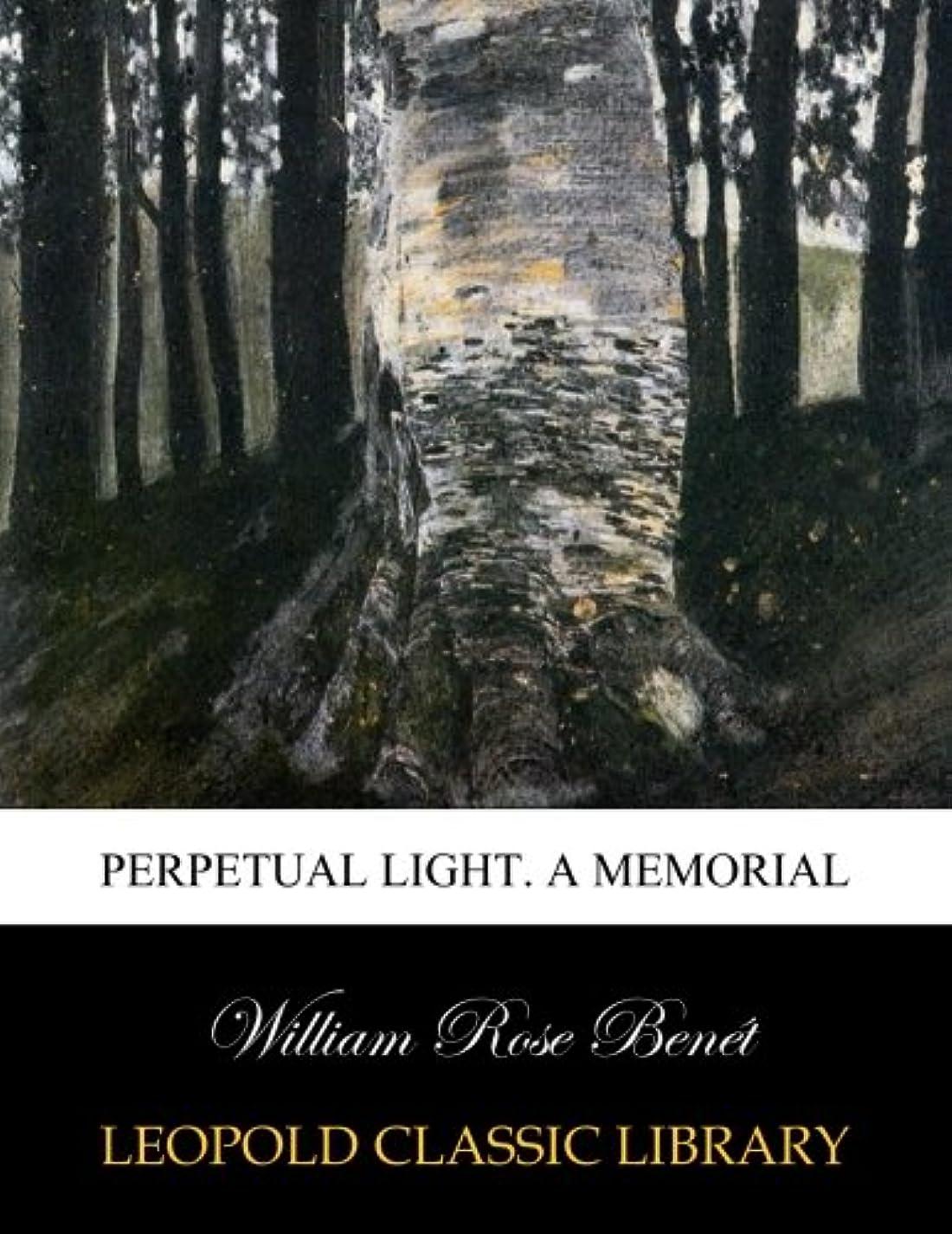 共和党革命くしゃみPerpetual light. A memorial