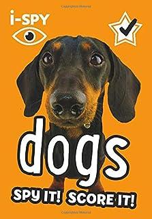 i-SPY Dogs: Spy it! Score it!