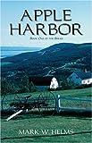 Apple Harbor: Book I