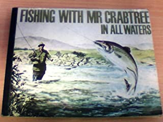 Fishing With Mr. Crabtree In All Water