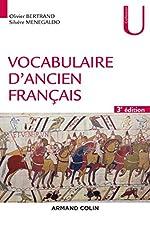 Vocabulaire d'ancien français - 3e éd. d'Olivier Bertrand