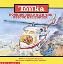 Working Hard With the Rescue Helicopter (Tonka Truck Storybooks)