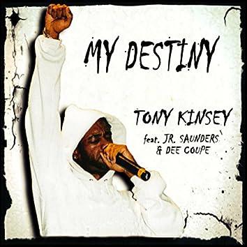 My Destiny (feat. JR Saunders & Dee Coupe) - Single