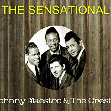 The Sensational Johnny Maestro the Crests