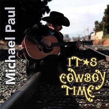 It's Cowboy Time