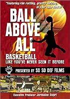 Ball Above All - Hoops TV Program 1 [DVD]