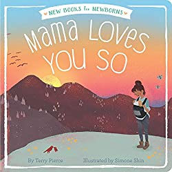 Mama Loves You So from Amazon.com - Best Books for Newborns