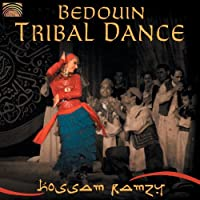 Bedouin Tribal Dance by Hossam Ramzy (2007-05-03)