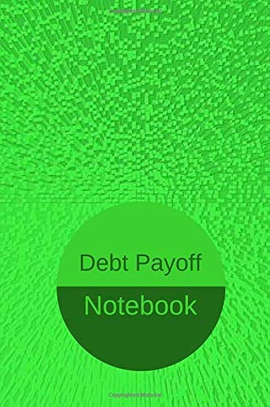Debt Payoff Notebook: Debt Management Log Book (Debt Free Journey Planner)