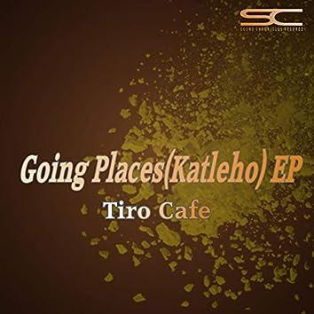 Going Places  (Katleho) Ep