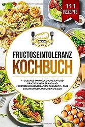 Fructoseintoleranz Kochbuch