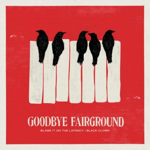 Goodbye Fairground
