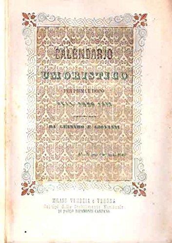 CALENDARIO UMORISTICO PER PRIMA E DOPO DELL'ANNO 1852