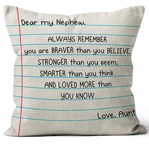 Nephew You are Braver Than You Believe Throw Pillow Cover, 18 x 18 Inch, Nephew Gifts from Aunt, Nephew Birthday Gifts, Nephew Graduation Gift, Term Begin Gift, Linen Cushion Cover for Sofa Couch Bed