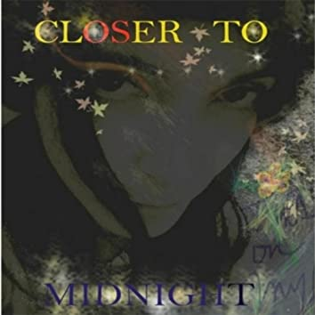 Closer to Midnight