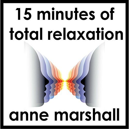 15 Minutes of Total Relaxation audiobook cover art