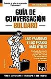 Guía de Conversación Español-Búlgaro y mini diccionario de 250 palabras: 61 (Spanish collection)