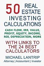 50 Real Estate Investing Calculations: Cash Flow, IRR, Value, Profit, Equity, Income, ROI, Depreciation, More
