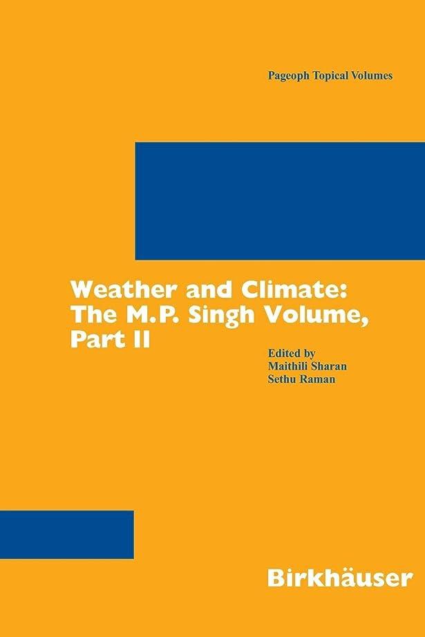 ターミナルコーンウォールとてもWeather and Climate: the M.P. Singh Volume, Part 2 (Pageoph Topical Volumes)
