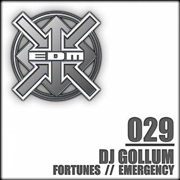 Fortunes / Emergency
