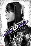 empireposter - Bieber, Justin - Never Say - Größe (cm),