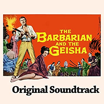 "The Barbarian and the Geisha Suite (From ""The Barbarian and the Geisha"" Original Soundtrack)"