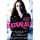 The Naturals: Book 1 (The Naturals - Old Edition)