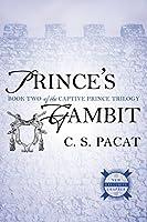 Prince's Gambit (The Captive Prince Trilogy)