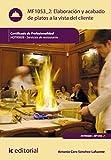 Elaboración y acabado de platos a la vista del cliente. HOTR0608 (Spanish Edition)