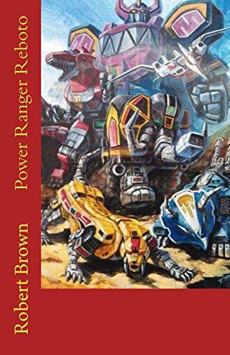 Power Ranger Reboto (English Edition)