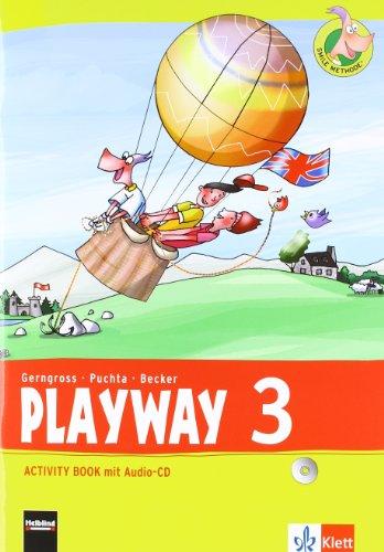 Playway 3. Ab Klasse 3: Activity Book mit Audio-CD Klasse 3 (Playway. Für den Beginn ab Klasse 3. Ausgabe ab 2013)