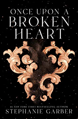 Once Upon a Broken Heart (English Edition) von [Stephanie Garber]