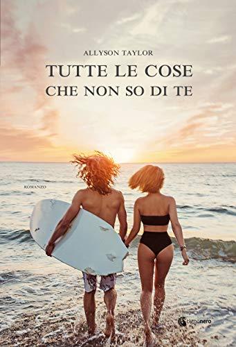 Tutte le cose che non so di te (ROSA CIPRIA) (Italian Edition)