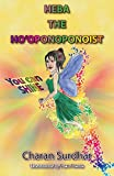 Heba the Ho'oponoponoist - Charan Surdhar