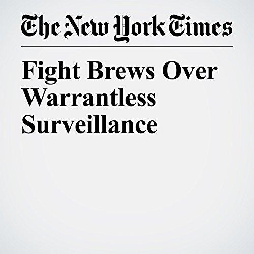 Fight Brews Over Warrantless Surveillance copertina