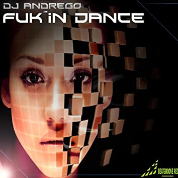 Fuk´in Dance