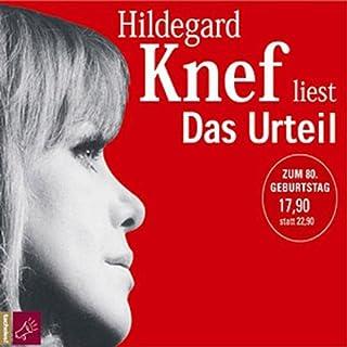 Das Urteil                   Autor:                                                                                                                                 Hildegard Knef                               Sprecher:                                                                                                                                 Hildegard Knef                      Spieldauer: 1 Std. und 22 Min.     3 Bewertungen     Gesamt 3,3