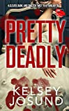 Pretty Deadly: A fast-paced fairy tale with a deadly twist (English Edition)