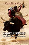 Eight Seconds (The Blackmore Agency Book 24)