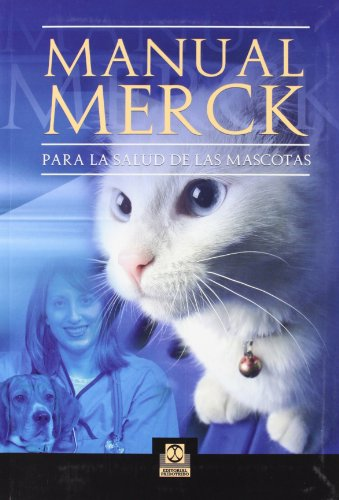 Manual Merck par la salud de las mascotas (Cartoné y bicolor) (Veterinaria)