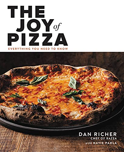 Compare Textbook Prices for The Joy of Pizza: Everything You Need to Know  ISBN 9780316462419 by Richer, Dan,Parla, Katie