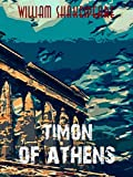 Timon of Athens (William Shakespeare Masterpieces Book 25) (English Edition)