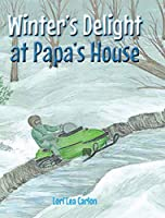 Winter's Delight at Papa's House