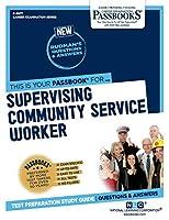 Supervising Community Service Worker (Career Examination)