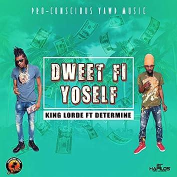 Dweet Fi Yoself