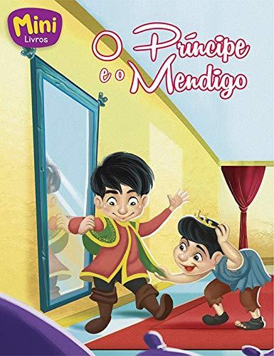 Mini - clássicos: o príncipe e o mendigo